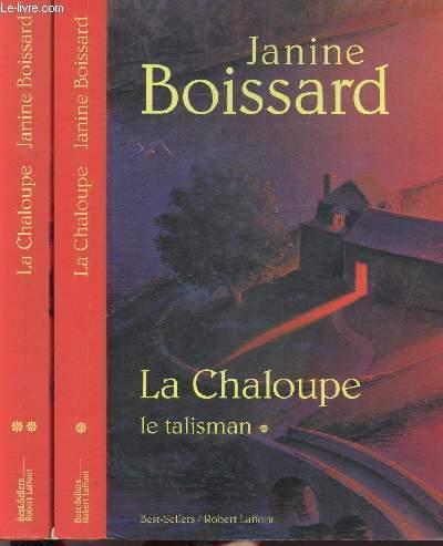 LA CHALOUPE - 2 VOLUMES - TOMES I+II - LE TALISMAN - L'AVENTURINE
