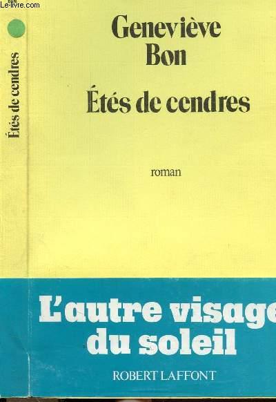 ETES DE CENDRES