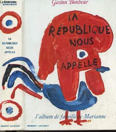 LA REPUBLIQUE NOUS APPELLE