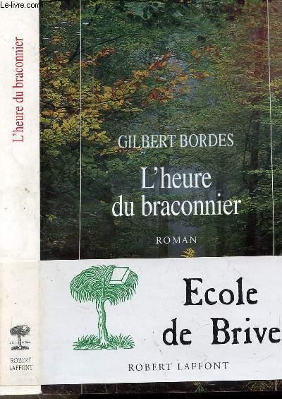 L'HEURE DU BRACONNIER