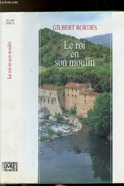 LE ROI EN SON MOULIN