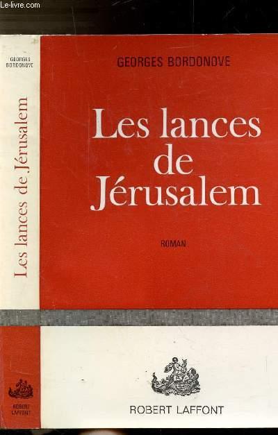 LES LANCES DE JERUSALEM