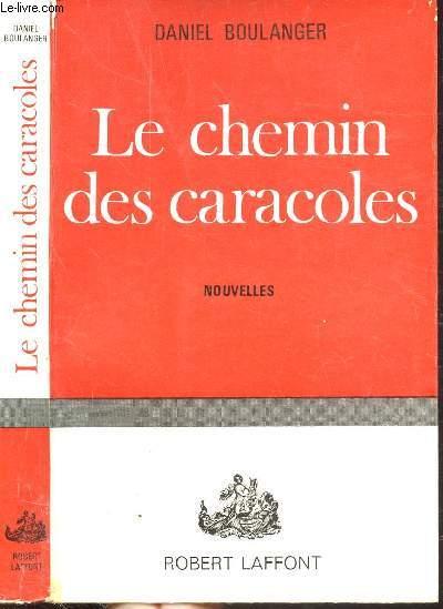 LE CHEMIN DES CARACOLES