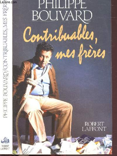 CONTRIBUABLES, MES FRERES