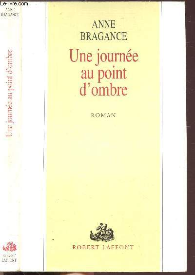 UNE JOURNEE AU POINT D'OMBRE