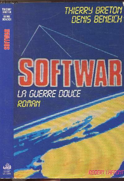 SOFTWAR - LA GUERRE DOUCE