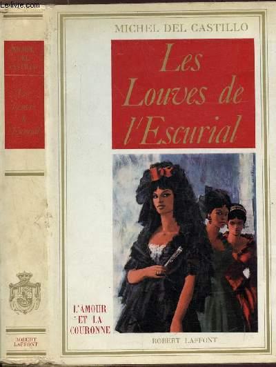 LES LOUVES DE L'ESCURIAL