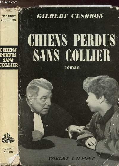 CHIENS PERDUS SANS COLLIER