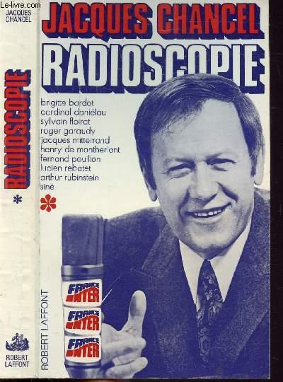 RADIOSCOPIE - TOME I