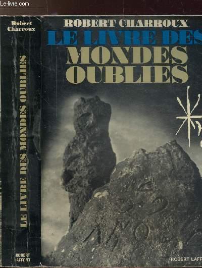 LE LIVRE DES MONDES OUBLIES