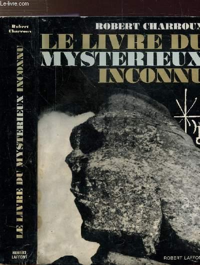 LE LIVRE DU MYSTERIEUX INCONNU