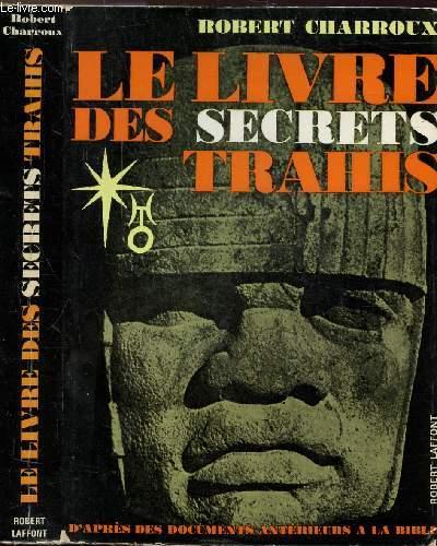 LE LIVRE DES SECRETS TRAHIS