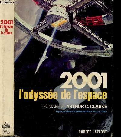 2001 L'ODYSEE DE L'ESPACE