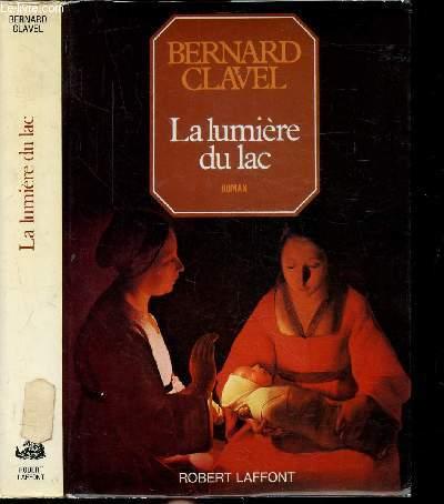 LES COLONNES DU CIEL - TOME II - LA LUMIERE DU LAC