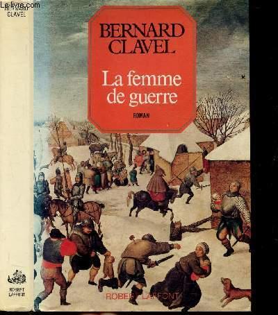 LES COLONNES DU CIEL - TOME III - LA FEMME DE GUERRE