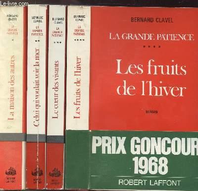 LA GRANDE PATIENCE - 4 VOLUMES - TOMES I+II+III+IV - LA MAISON DES AUTRES - CELUI QUI VOULAIT VOIR LA MER - LE COEUR DES VIVANTS - LES FRUITS DE L'HIVER