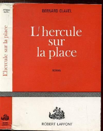 L'HERCULE SUR LA PLACE