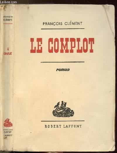 LE COMPLOT