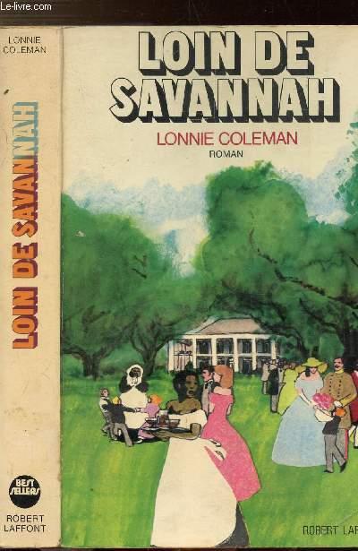 LOIN DE SAVANNAH