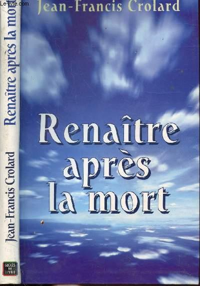 RENAITRE APRES LA MORT
