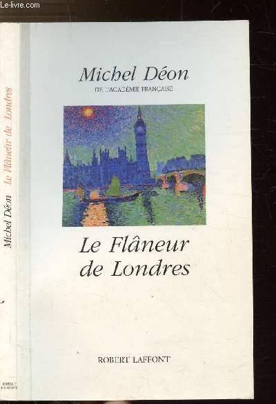 LE FLANEUR DE LONDRES