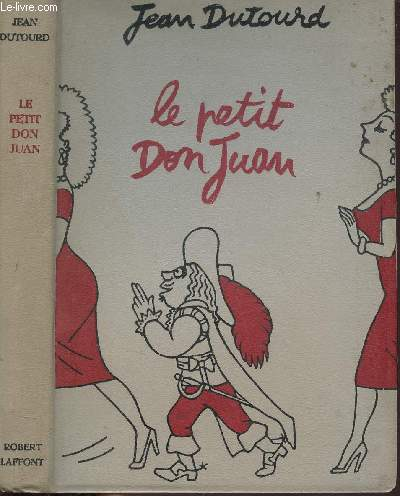 LE PETIT DON JUAN - TRAITE DE SEDUCTION
