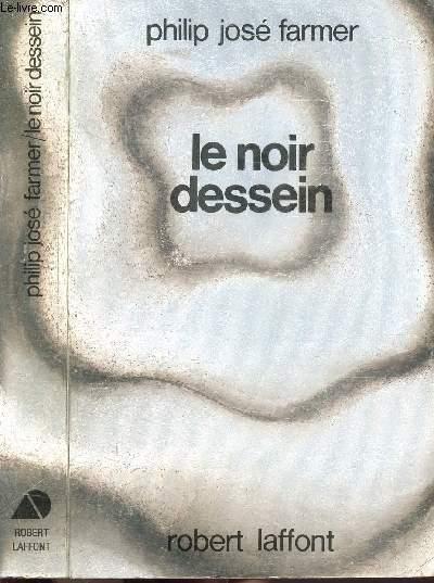 LE NOIR DESSEIN