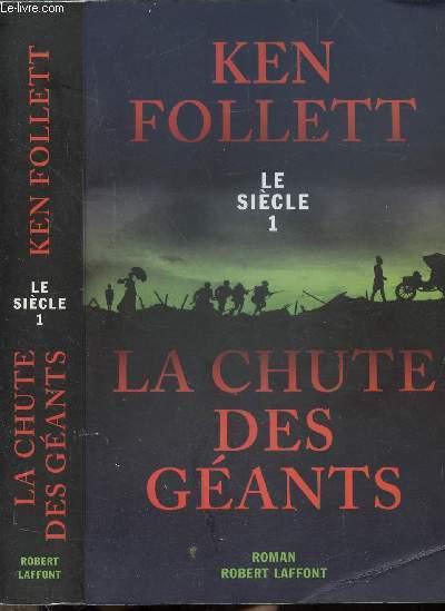 LE SIECLE - TOME I - LA CHUTE DES GEANTS