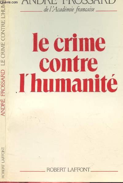 LE CRIME CONTRE L'HUMANITE