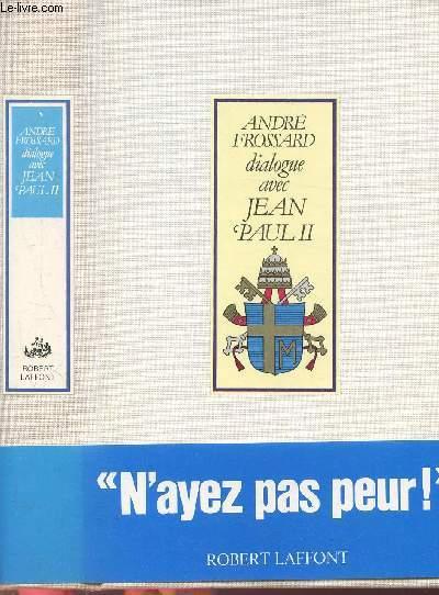 DIALOGUE AVEC JEAN PAUL II
