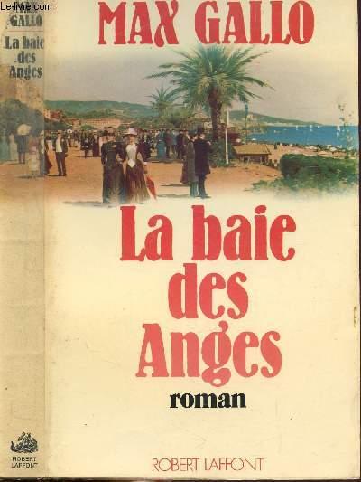 LA BAIE DES ANGES - TOME I