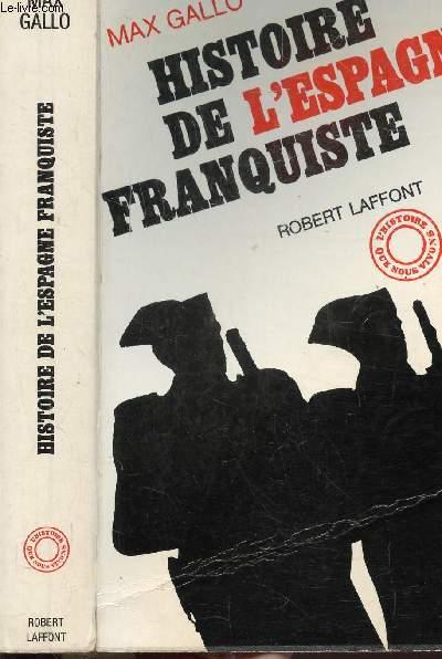 HISTOIRE DE L'ESPAGNE FRANQUISTE