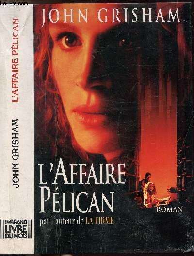 L'AFFAIRE PELICAN
