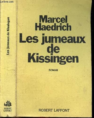 LES JUMEAUX DE KISSINGEN