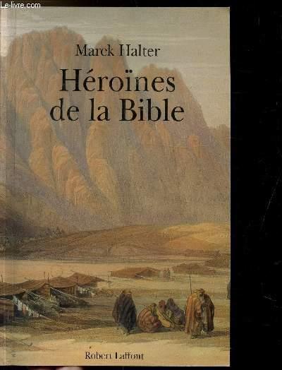 HEROINES DE LA BIBLE