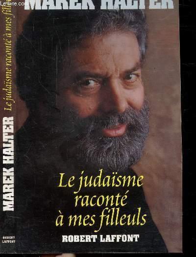 LE JUDAISME RACONTE A MES FILLEULS