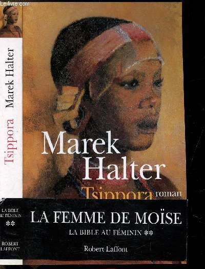 LA FEMME DE MOISE - TOME II - TISPPORA