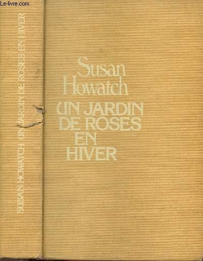 UN JARDIN DE ROSES EN HIVER