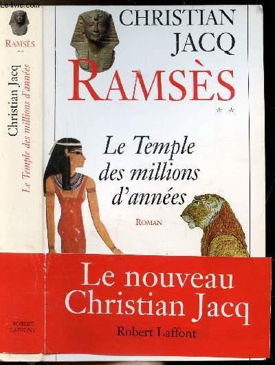 RAMSES - TOME II - LE TEMPLE DES MILLIONS D'ANNEES