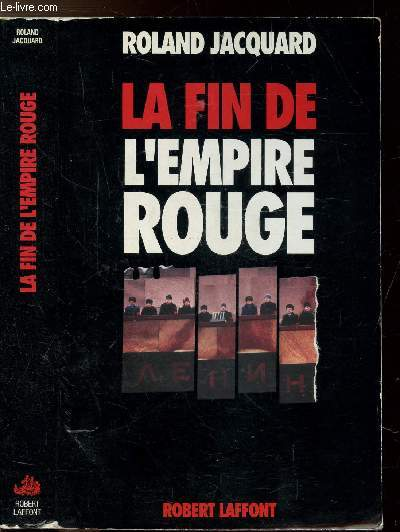 LA FIN DE L'EMPIRE ROUGE