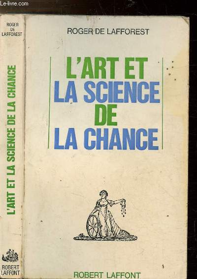 L'ART ET LA SCIENCE DE LA CHANCE