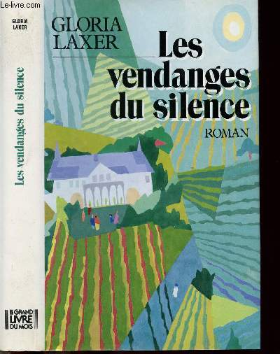 LES VENDANGES DU SILENCE