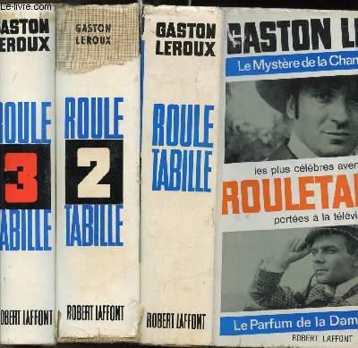 PREMIERS EXPLOITS DE ROULETABILLE / 3 VOLUMES EN 6 TOMES /  I. LE MYSTERE DE LA CHAMBRE JAUNE - II. LE PARFUM DE LA DAME EN NOIR - III. ROULETABILLE CHEZ LE TSAR - IV. LE CHATEAU NOIR - V. LES ETRANGES NOCES DE ROULETABILLE - VI. ROULETABILLE CHEZ KRUPP