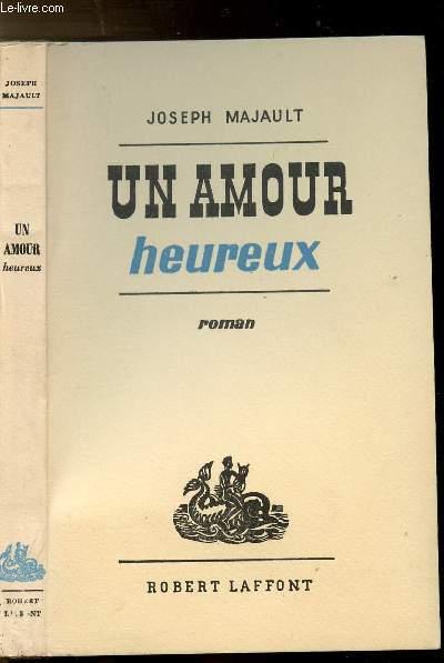 UN AMOUR HEUREUX