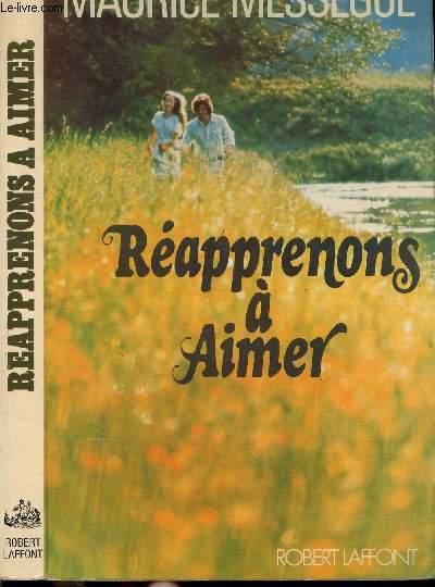 REAPPRENONS A AIMER