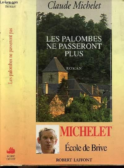 LES PALOMBES NE PASSERONT PLUS - TOME II - LES GENS DE SAINT-LIBERAL