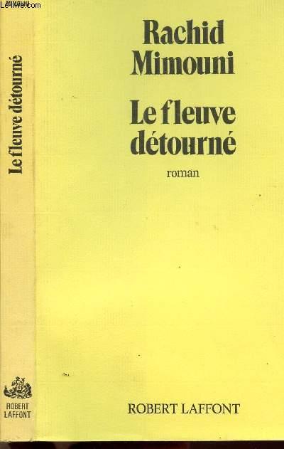 LE FLEUVE DETOURNE
