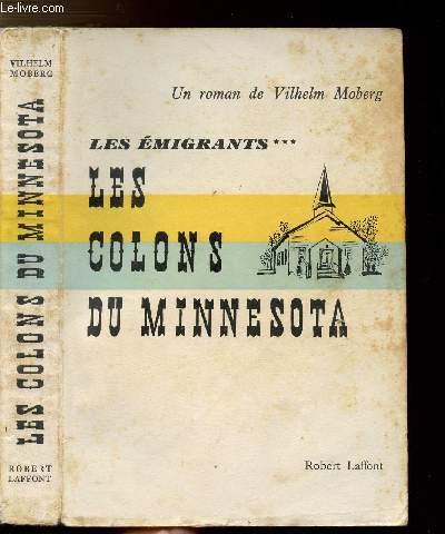 LES EMIGRANTS - TOME III - LES COLONS DU MINNESOTA