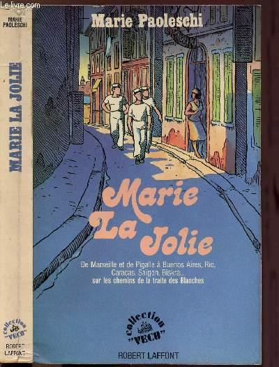 MARIE LA JOLIE