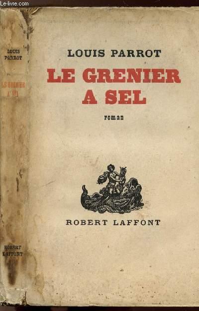 LE GRENIER A SEL